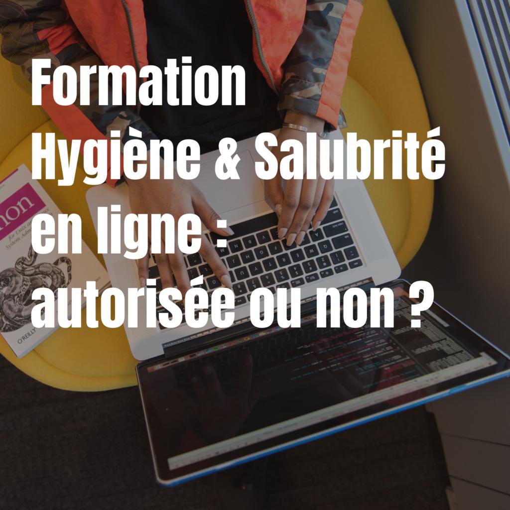 Vidéo sur l'interdiction de la Formation Hygiène et salubrité en ligne.